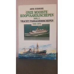 Onze mooiste Koopvaardijschepen - Deel II - Vracht/Passagiersschepen 1945-1970