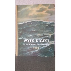 Wyt's Digest of Dutch shipping and shipbulding 1963