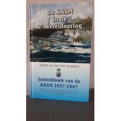 De KNSM in de 2e Wereldoorlog - Gedenkboek van de KNSM 1937-1947