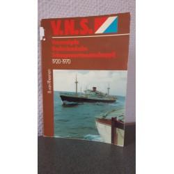 V.N.S. Verenigde Nederlandsche Scheepsvaartmaatschappij 1920-1970