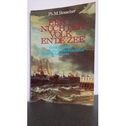 Een nuchter volk en de zee - Beeldverhaal van de nederlandse Zeegeschiedenis
