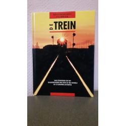 De trein - van stoomtrein tot TGV railvoertuigen van over de hele wereld
