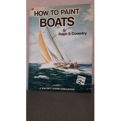 How to paint Boats by Ralph S. Coventry