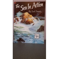 The Sea in Action by Earl Daniels