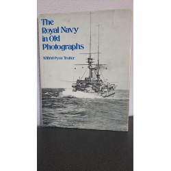 The Royal Navy in old Photographs