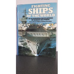 Fighting Ships of the World an illustrated encyclopedia