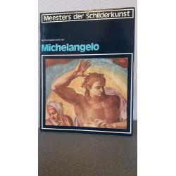 Het complete werk van Michelangelo - Meesters der schilderkunst