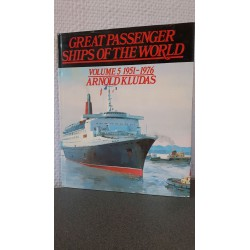 Great Passenger ships of the World - Volume 5 1951 - 1976