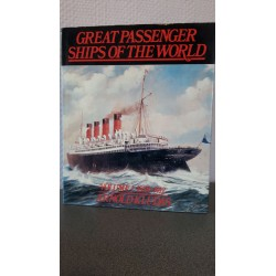 Great Passenger ships of the World - Volume 1 1858-1912