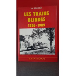 Les Trains Blindés 1826-1989
