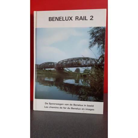 Benelux Rail 2 - De spoorwegen van de Benelux in beeld