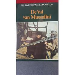 De val van Mussolini - De Tweede Wereldoorlog