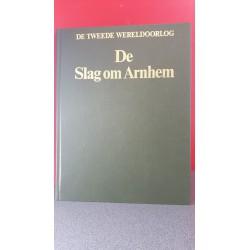 De slag om Arnhem - De Tweede Wereldoorlog