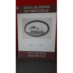 Oude K.P.M. schepen van 'Tempo Doeloe' - Deel I