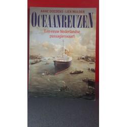 Oceaanreuzen - Een eeuw nederlandse passagiersvaart