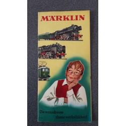 Märklin folders - flyers - informatie Uw wensdroom thans werkelijkheid 1957