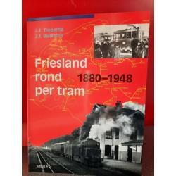 Friesland rond per tram 1880-1948