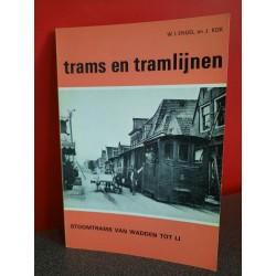 Trams en tramlijnen - De stoomtrams van Wadden tot IJ