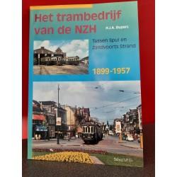 Het trambedrijf van de NZH - Tussen Spui en Zandvoorts strand