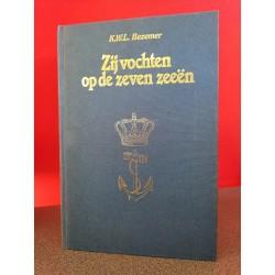Zij vochten op zeven zeeën - Verrichtingen en avonturen der Koninklijke Marine in de tweede Wereldoorlog