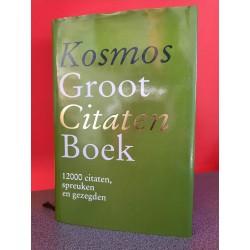 Kosmos Groot citatenboek - 12000 citaten, spreuken en gezegden