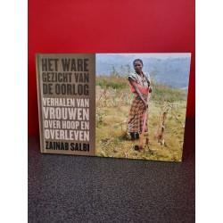 Het ware gezicht van de oorlog - Verhalen van vrouwen over hoop en overleven
