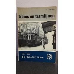 Trams en tramlijnen - 1924 - 1961 De 'Blauwe tram'