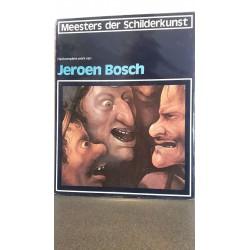 Het complete werk van Jeroen Bosch - Meesters der schilderkunst