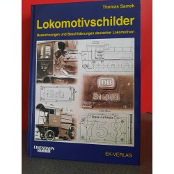 Lokomotivschilder - Bezeichnungen und Beschilderungen Deutsche Lokomotiven