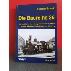 Die Baureihe 36 - Die Preußischen Personenzug Lokomotiven